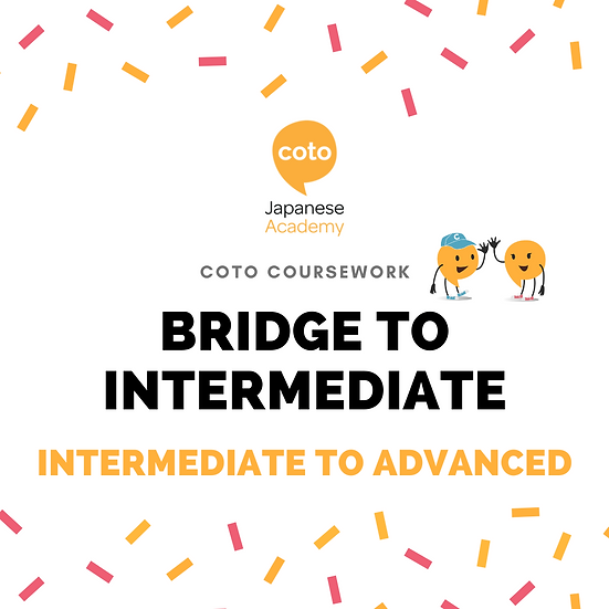 Bridge to Intermediate - Part-time Course Materials