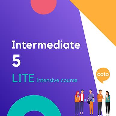 Lite Intensive: Intermediate 5 material