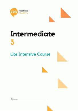 Lite Intensive: Intermediate 3 material