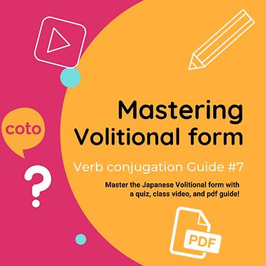 #7 Japanese Conjugation Kit : Volitional form