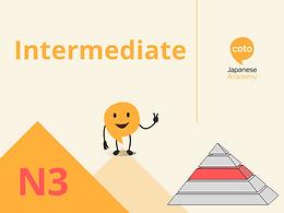 Intermediate - N3