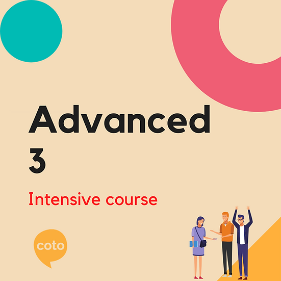 Advanced 3 - Intensive Course Materials