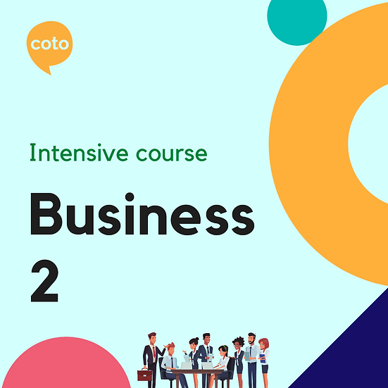 Business 2 - Intensive Course Materials