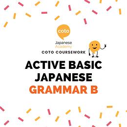 Active Basic Japanese Grammar B - Part-time Course Materials