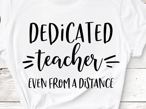 Dedicated Teacher Tee