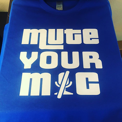 Mute Your Mic