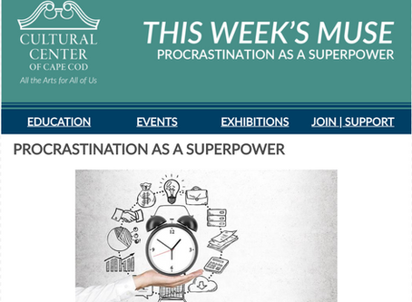 THE WEEKLY MUSE - Procrastination as a Superpower