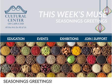 THE WEEKLY MUSE - Seasonings Greetings!