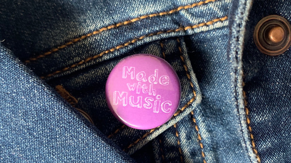 Made with Music pin badge