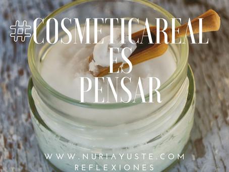 "#cosméticareal es PENSAR"""