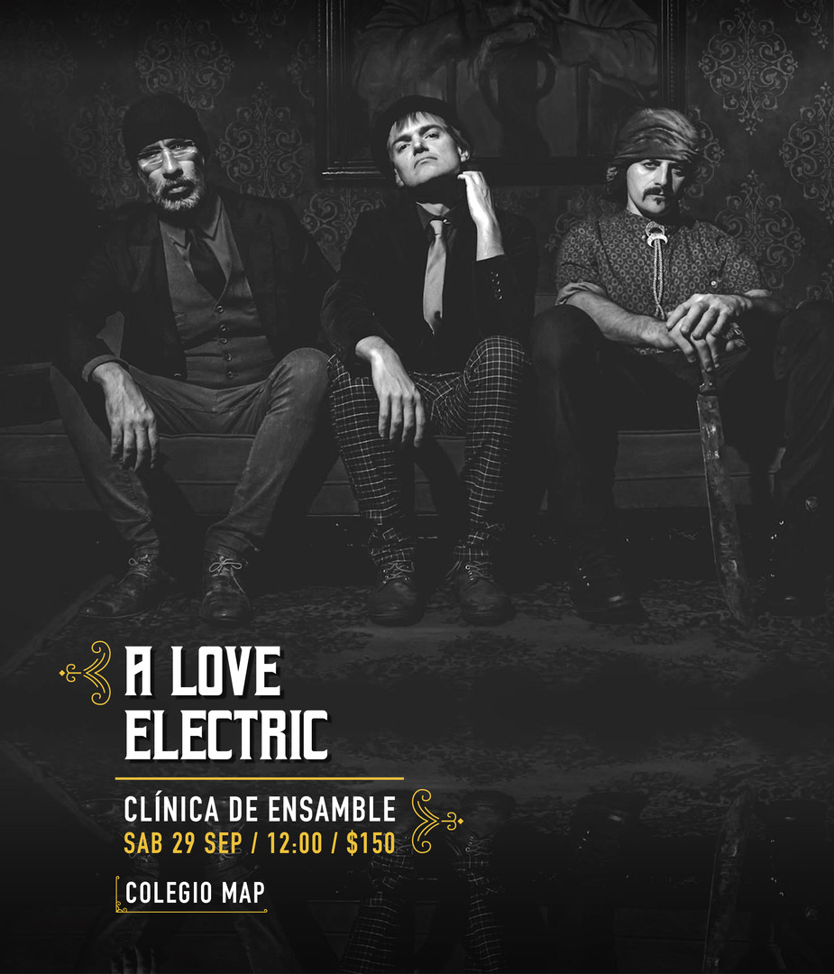 Clínica de ensamble con A Love Electric