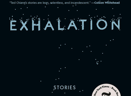 Excerpts from Exhalation - Ted Chiang