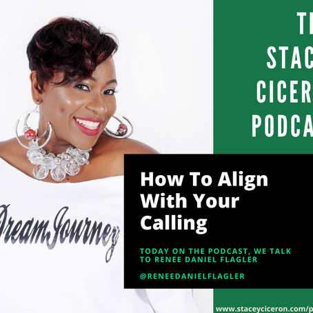 How To Align With Your Calling - Renee Daniel Flagler