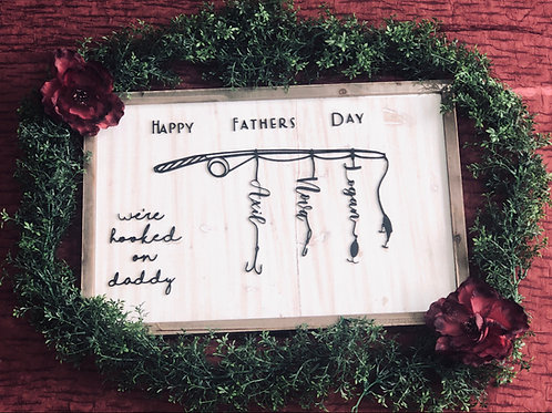 Custom Fathers Day sign