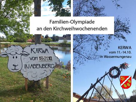 Einladung zur Familien-Olympiade an den Kirchweih-Wochenenden in Wassermungenau und in Abenberg