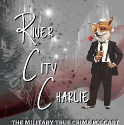 River City Charlie Podcast