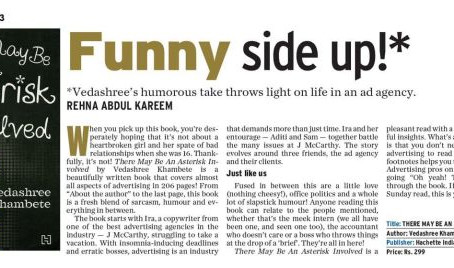 """""""A fresh blend of sarcasm, humour and everything in between."""" – The Hindu"""