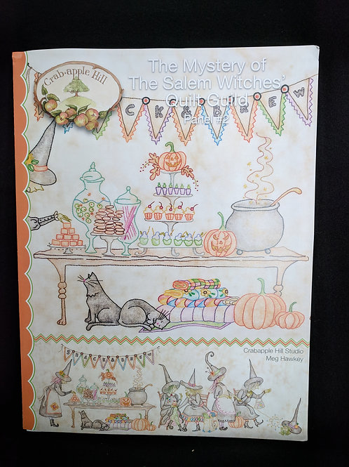 The Mystery of The Salem Witches' Quilt Guild Panel #2