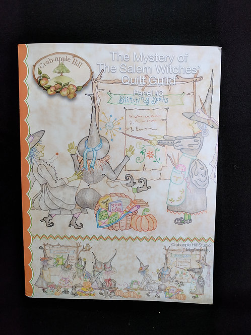 The Mystery of The Salem Witches' Quilt Guild Panel #3