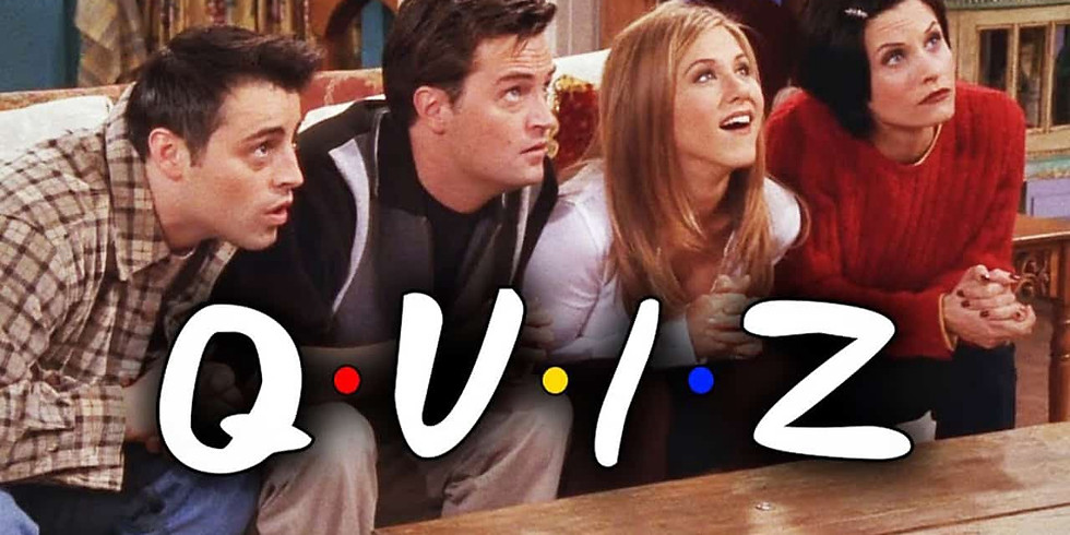 FRIENDS - The one with the Quiz CASH PRIZE
