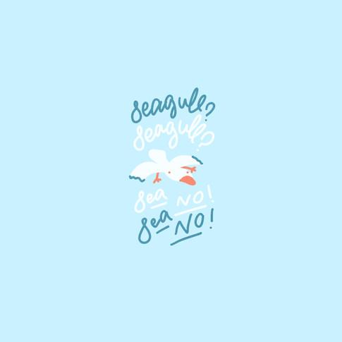 Seagull? Sea No! hand lettering