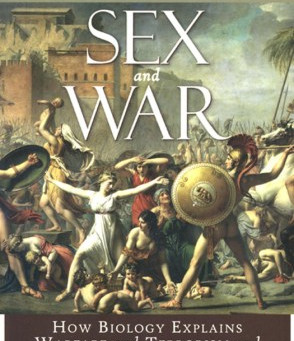 Book Review:  Sex and War by Malcolm Potts and Thomas Hayden