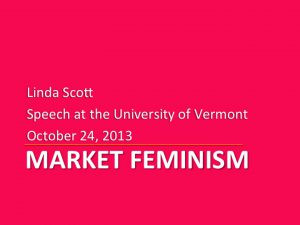 Market Feminism:  From Evidence to Theory