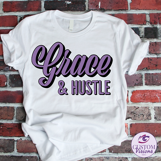 Grace and HustleTee