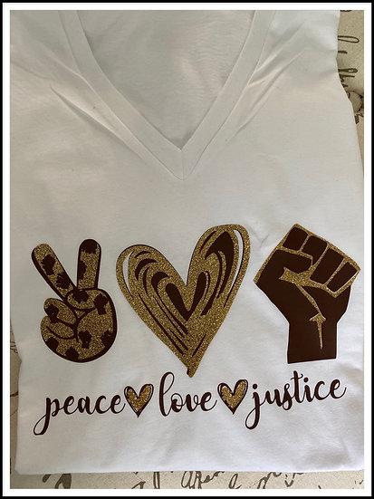 Peace Love & Justice Tee