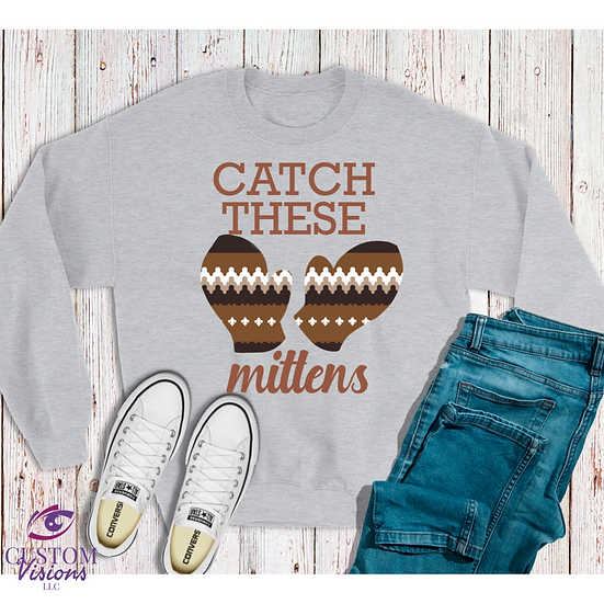 Catch These Mittens