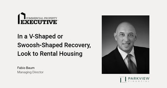In a V-Shaped or Swoosh-Shaped Recovery, Look to Rental Housing
