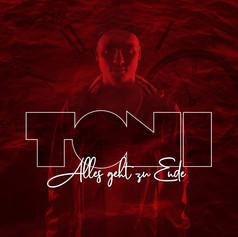 TONI - Alles geht zu Ende
