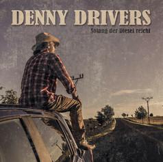 Denny Drivers - Solang der Diesel reicht