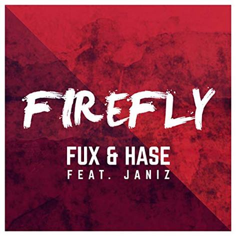 Fux & Hase - Firefly (feat. Janiz)