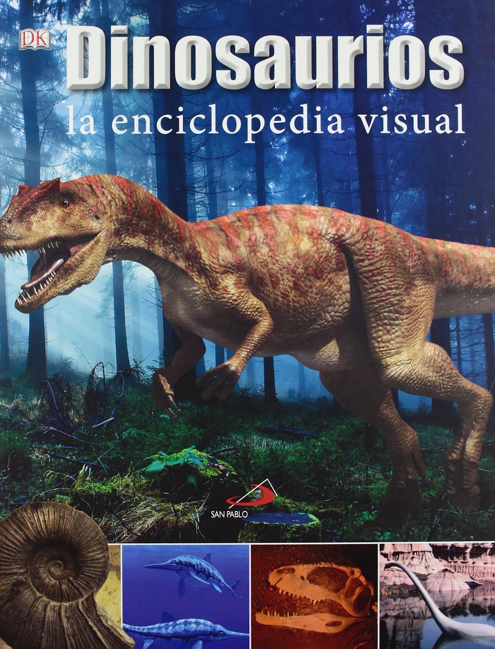Dinosaurios. La enciclopedia visual