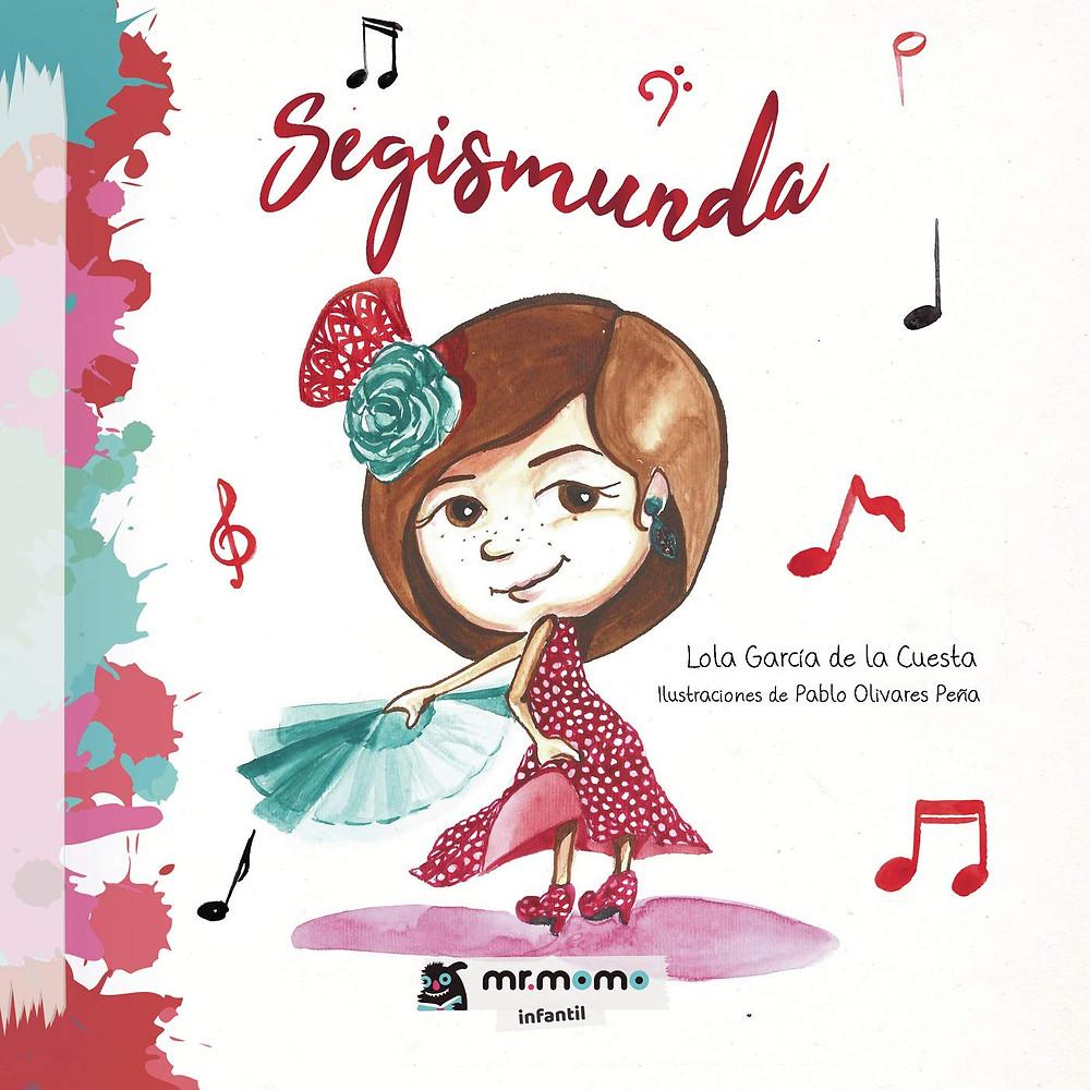 Segismunda, Lola García