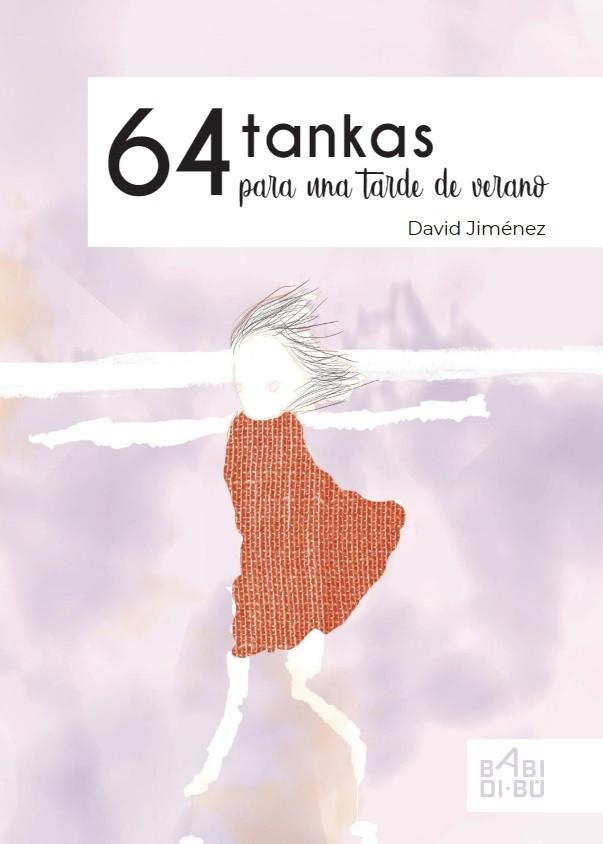 64 tankas para una tarde de verano, David Jiménez