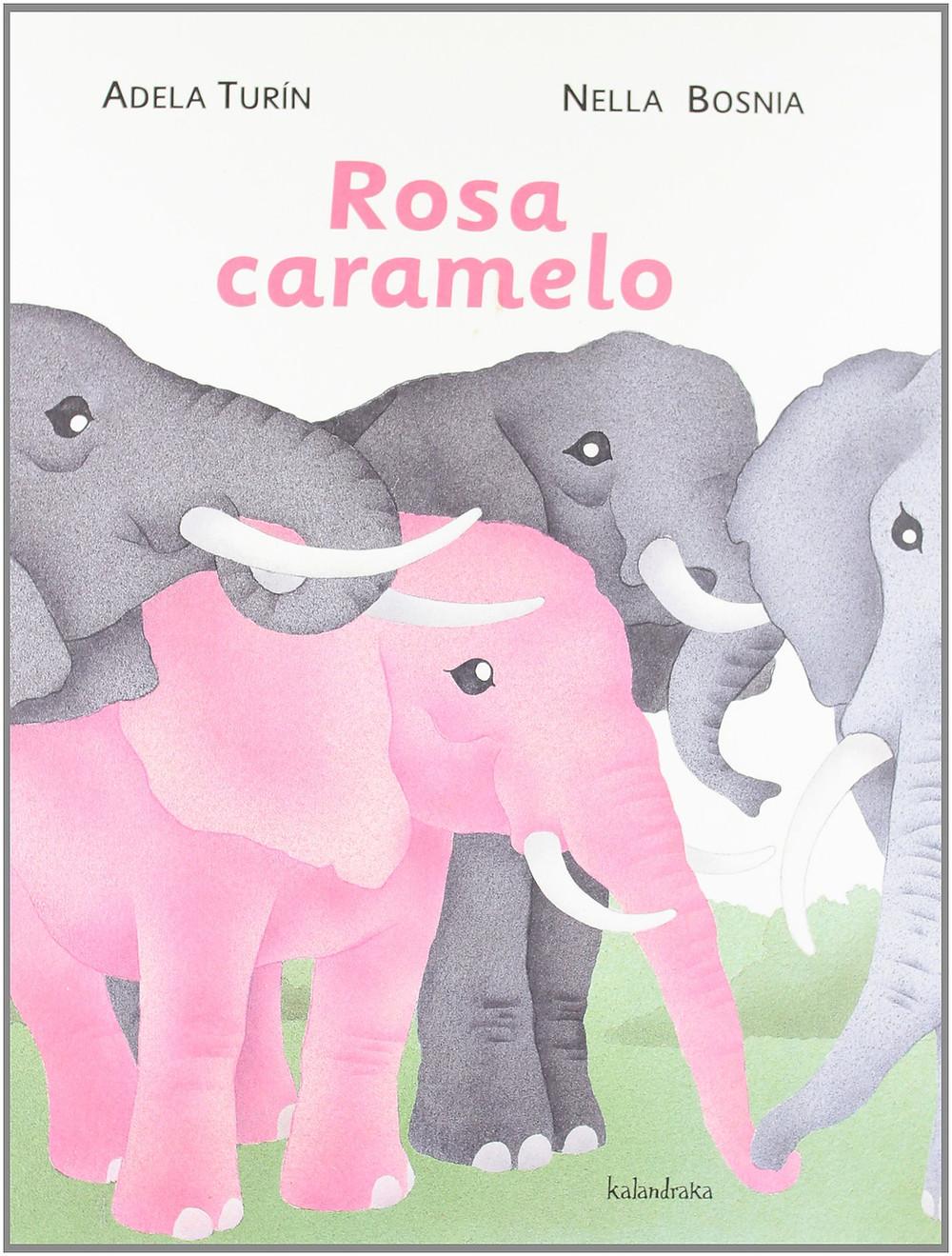 Rosa Caramelo (libros para soñar), cuentos igualdad, kalandraka