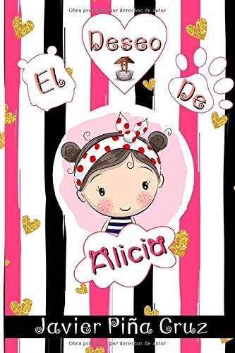 El deseo de Alicia, Javier Piña Cruz