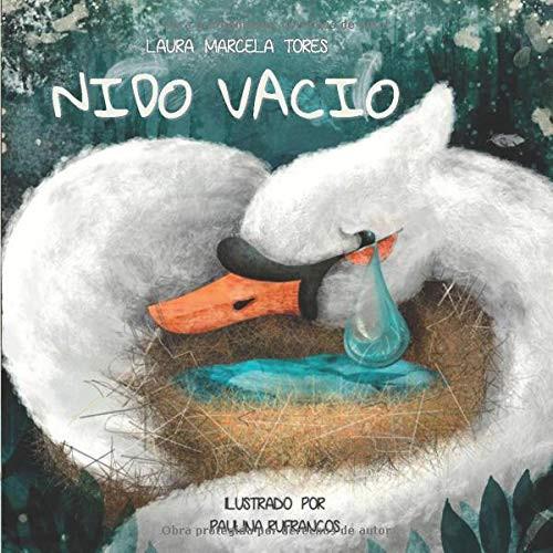 Nido Vacío, Laura Marcela Tores, Paulina Rufrancos, versión Patito Feo, acoso, unión, autoestima