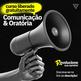 Perca o medo de falar em público: Curso de Comunicação e Oratória Gratuito