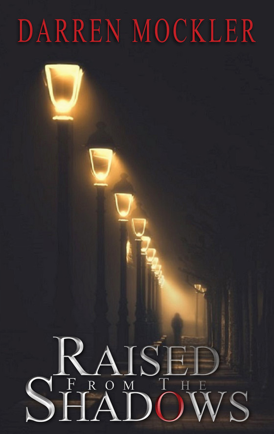Raised from the Shadows: Debut Psychological Crime Novel