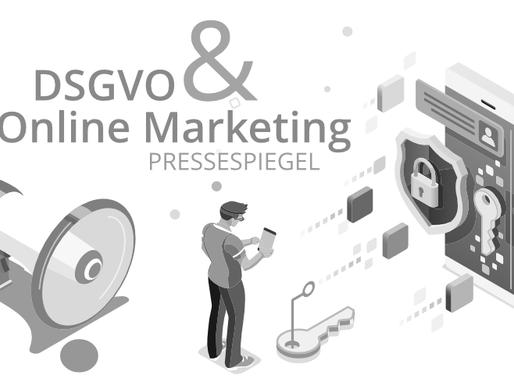 Pressespiegel - Datenschutz und Online Marketing seit Einführung der DSGVO