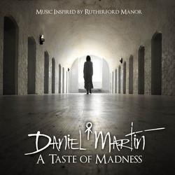 Daniel Martin & the Infamous