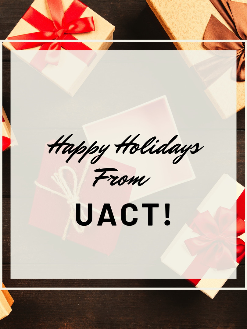 Happy Holidays from UACT!