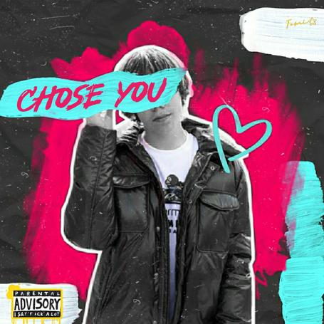 Chose You