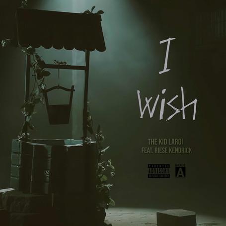 I Wish (OG) (feat. Riese Kendrick)