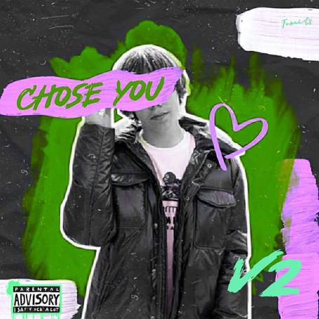 Chose You v2