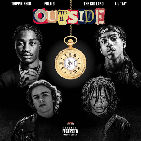 Outside (feat. Lil Tjay, Polo G & The Kid LAROI)