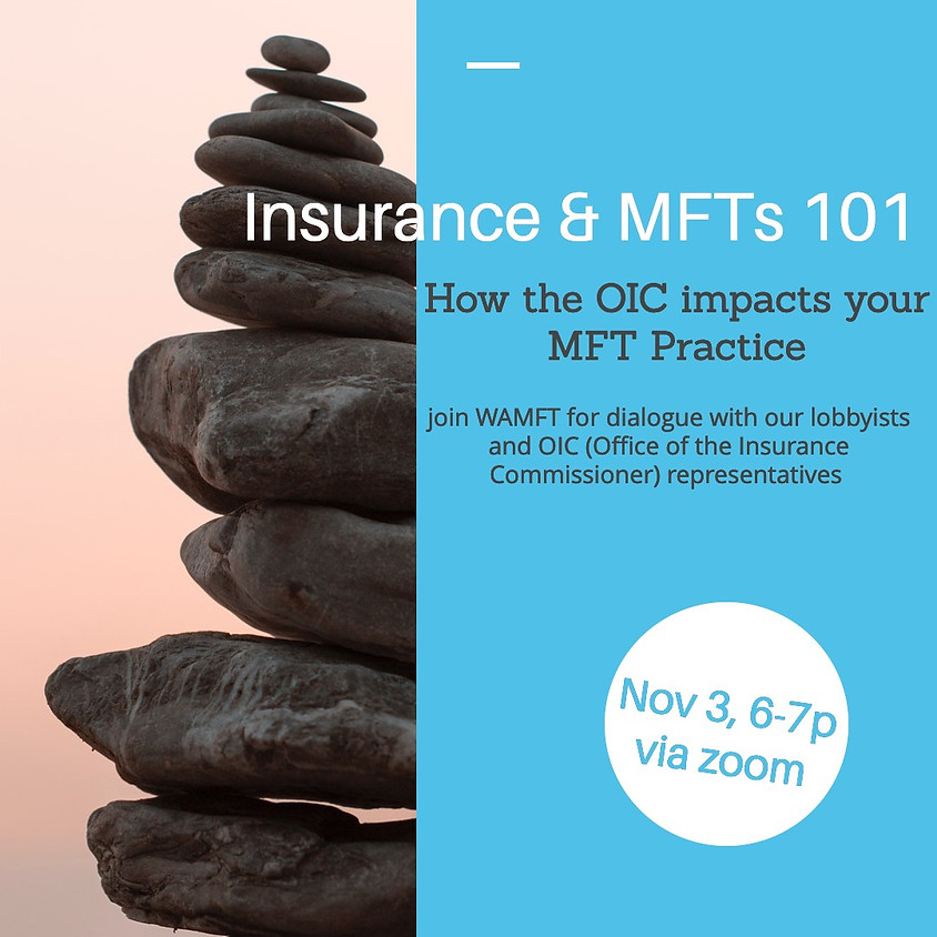 Insurance and MFTs 101: How the Office of the Insurance Commissioner (OIC) impacts your MFT practice